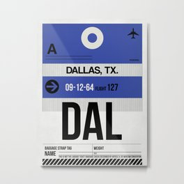 DAL Dallas Luggage Tag 1 Metal Print