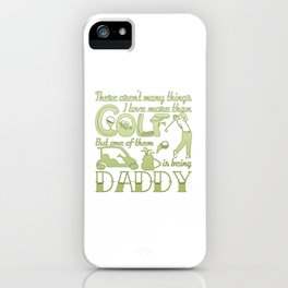 Golf Daddy iPhone Case