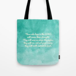 Hope in the Lord Bible Verse, Isaiah 40:31 Tote Bag