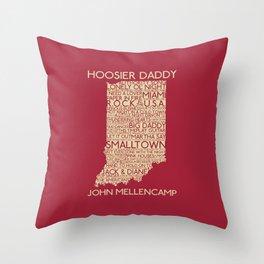 Hoosier Daddy, John Mellencamp, Indiana map art Throw Pillow