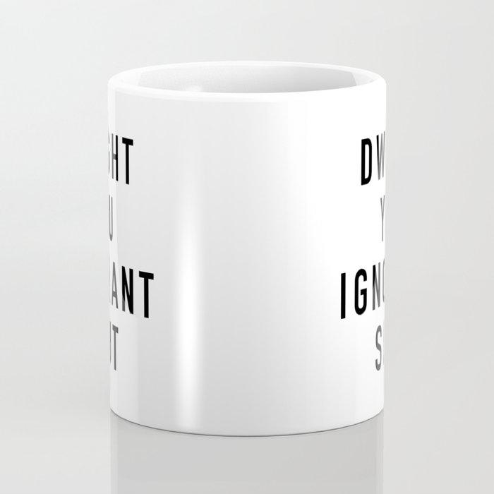 Ignorant Slut Coffee Mug