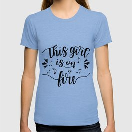 This girl is on fire Black & White Women's march T-shirt