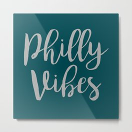 Philly Vibes Metal Print