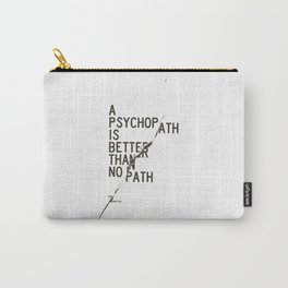 Psychopath Carry-All Pouch