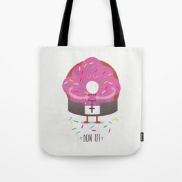 Don Ut Tote Bag