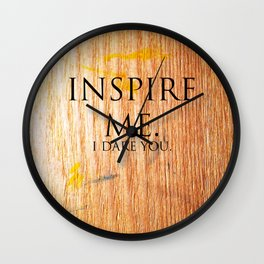 I Dare You. Wall Clock