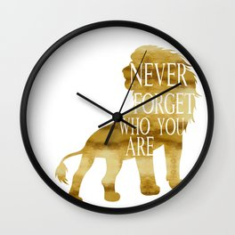 Never Forget Who You Are - Lion Wall Clock
