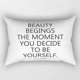 Beauty begins... Rectangular Pillow