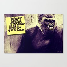 Don't Mind Me Poster Canvas Print