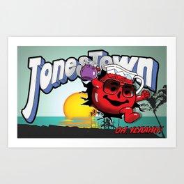 Jonestown, Oh Yeah! Art Print