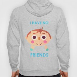 I intend to make friends! Hoody