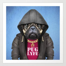 Pug Lyfe Art Print