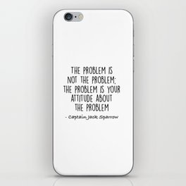 Jack Sparrow - The problem is not the problem iPhone Skin