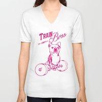 train V-neck T-shirts featuring Train Like A Boss by Huebucket
