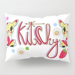 Kitchy Pillow Sham