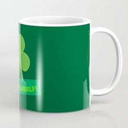 Go Luck Yourself Coffee Mug