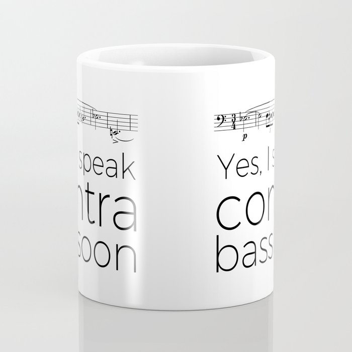 Do you speak contrabassoon? Coffee Mug