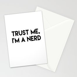 Trust me I'm a nerd Stationery Cards