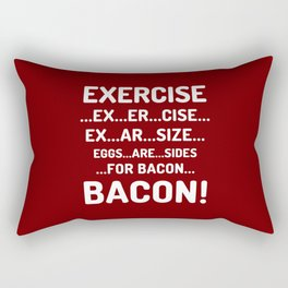 EXERCISE EGGS ARE SIDES FOR BACON (Crispy Red Brown) Rectangular Pillow