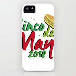 Cinco De Mayo 2018 Celebration iPhone Case