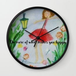 Do more of what makes you happy Wall Clock