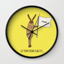 let your freak flag fly Wall Clock