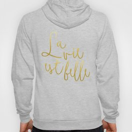 La vie est belle #society6 #typography #buyart Hoody