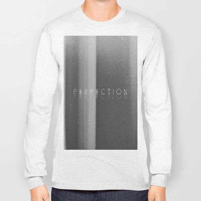 Perfection Long Sleeve T-shirt