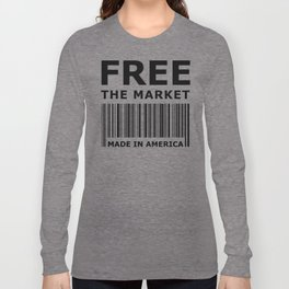 Free The Market Long Sleeve T-shirt