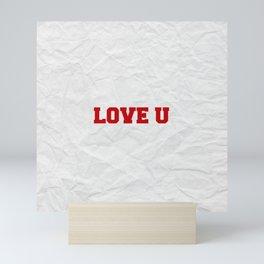 Love U Mini Art Print