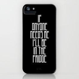 In The Fridge iPhone Case