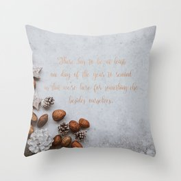 We're here for something else - Christmas Collection Throw Pillow