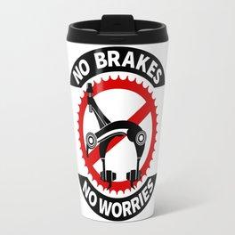 No Brakes No Worries Travel Mug