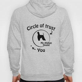 Circle of trust my Afghan Hound Hoody