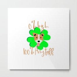 0 Percent Irish 100 Percent Amstaff Dog Lovers St. Patrick's Day Metal Print