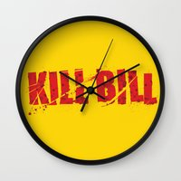 kill bill Wall Clocks featuring Kill Bill by Osman SARGIN