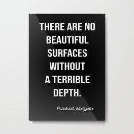 Friedrich Nietzsche On Surface Beauty And The Depth Metal Print