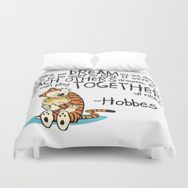 Calvin and Hobbes Dreams Quote Duvet Cover