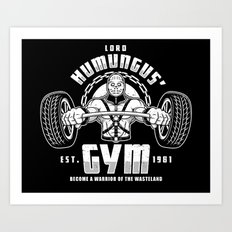 Lord Humungus' Gym Art Print