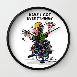 Have I got everything? Wall Clock