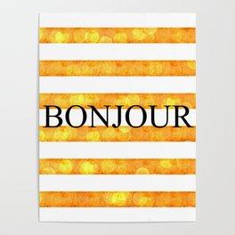 Bonjour Orange Stripe Bokeh Poster