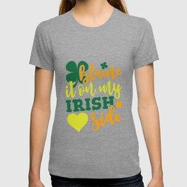 Blame It On my Irish Side T-shirt