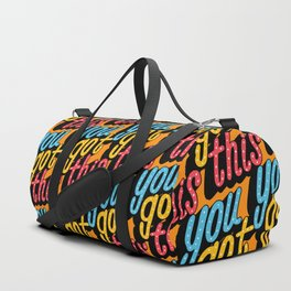 you got this x typography Duffle Bag