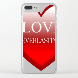 Love Ever Lasting Clear iPhone Case