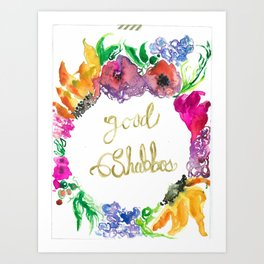 Good Shabbos!  Art Print
