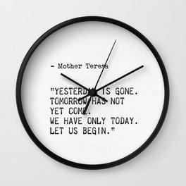 Mother Teresa quote Wall Clock