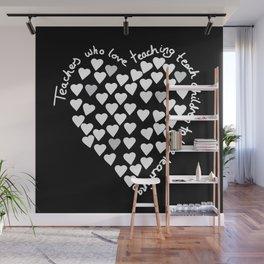 Hearts Heart Teacher White on Black Wall Mural