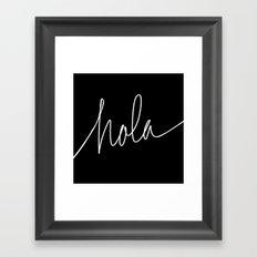 Hola Framed Art Print