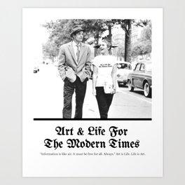 Art & Life For The Modern Times Art Print