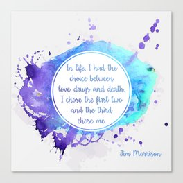 Jim Morrison's quote Canvas Print